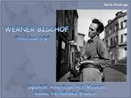 Werner Bishof<BR/>Photographer