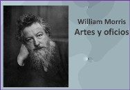 William Morris Artes y oficios<BR/> Castellano