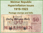 Weimar Republic - Hyperinflation Issues<BR/>1919-1923